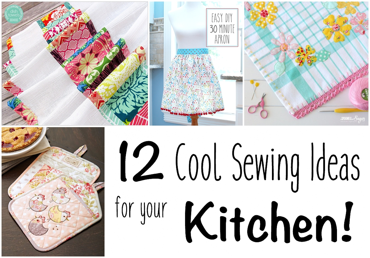 12 Sewing Ideas For Your Kitchen Loganberry Handmade