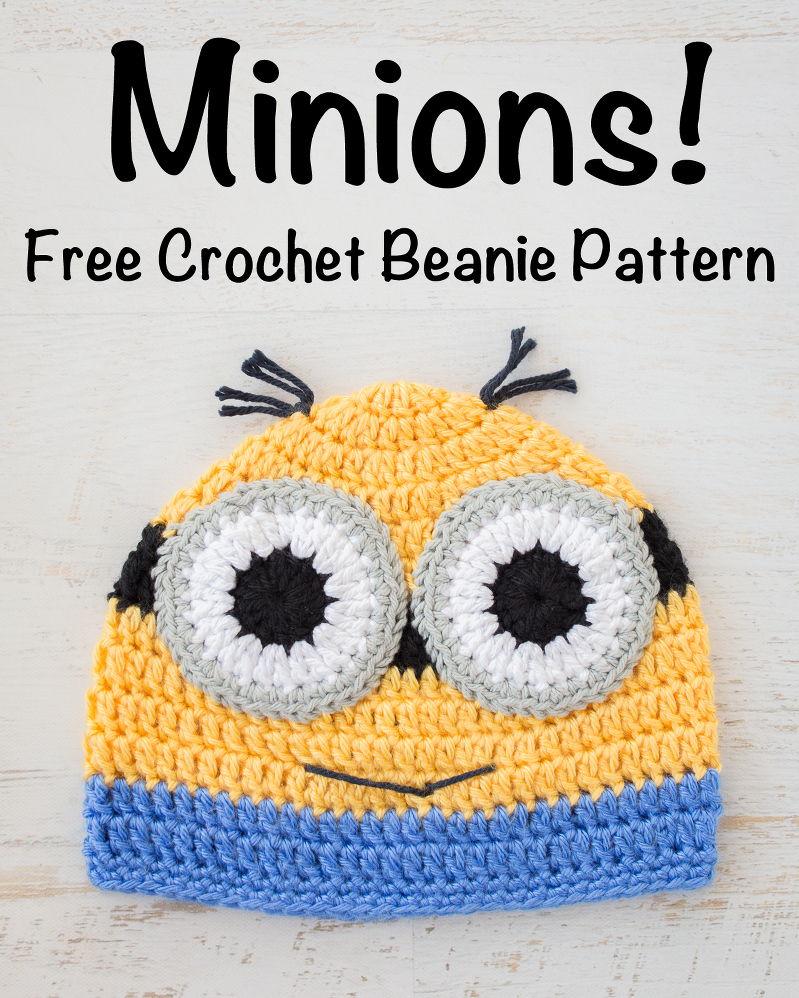 eeb24b8d55f Crochet Minions Beanie – Free Pattern! » Loganberry Handmade